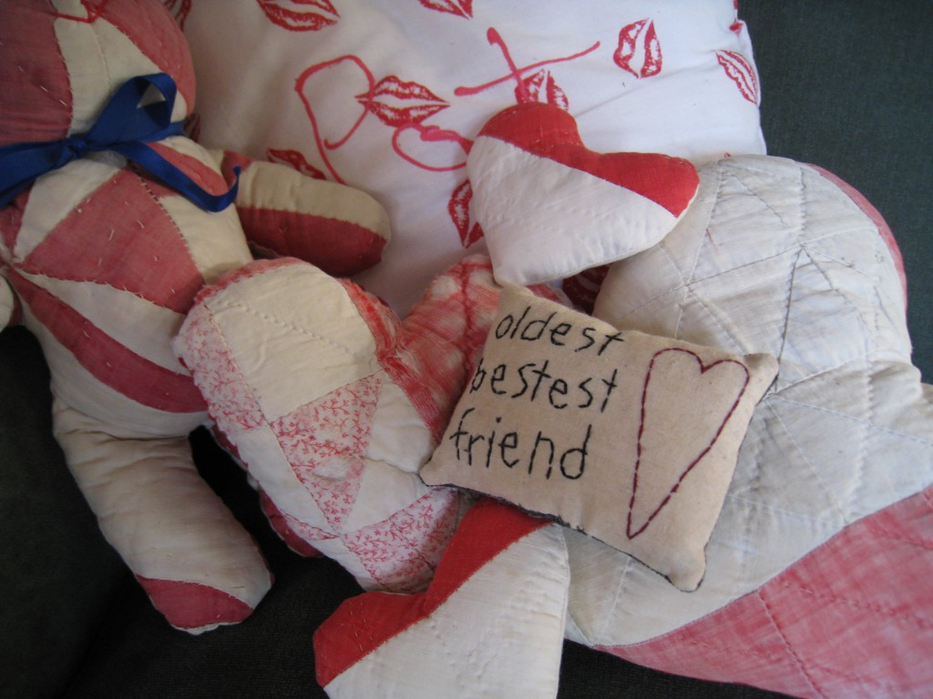 I have a stash of hearts made from antique quilts when country style was the rage.